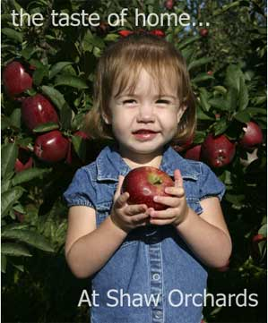 Shaw Orchards: Taste of Home